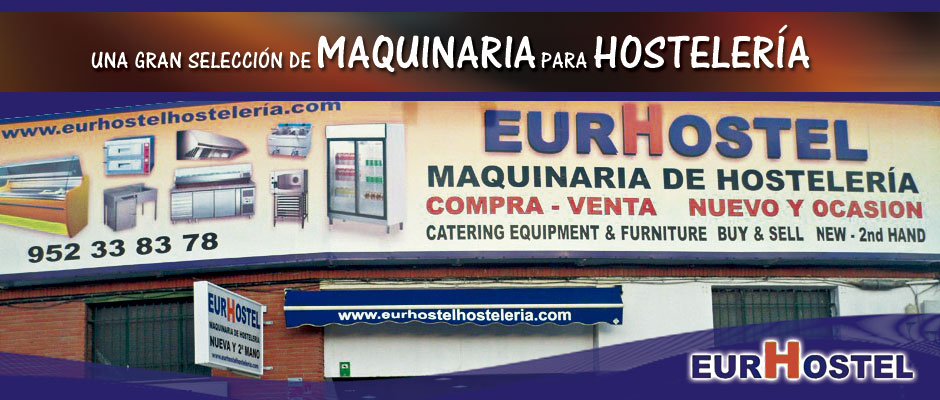 Eurhostel m laga hosteleria for Maquinaria hosteleria ocasion